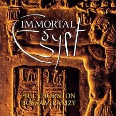 Immortal Egypt - Phil Thornton