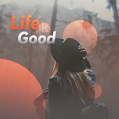 Life Is Good - Various Artists