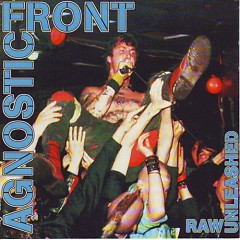 Raw Unleashed (CD5) - Agnostic Front