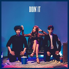 DOIN' IT - Verbal Jint,Sanchez