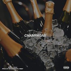 Champagne (Single) - Ariaa, Ye Ali