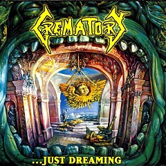 …Just Dreaming - Crematory