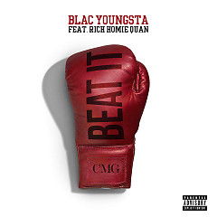 Beat It (Single) - Blac Youngsta,Rich Homie Quan