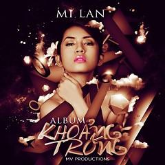 Khoảng Trống - Mi Lan