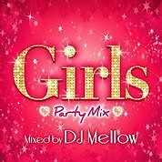 Girls Party Mix Mixed By DJ Mellow (CD2)