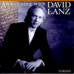 An Evening With David Lanz - David Lanz
