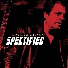 Spectified - Dave Specter