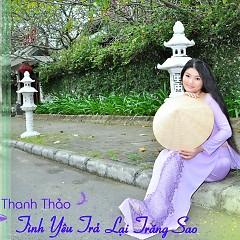 Tình Yêu Trả Lại Trăng Sao - Huỳnh Thanh Thảo