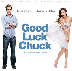 Good Luck Chuck OST