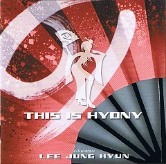 This Is Hyony (Japanese) - Lee Jung Hyun