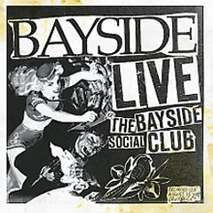 Live The Bayside Social Club