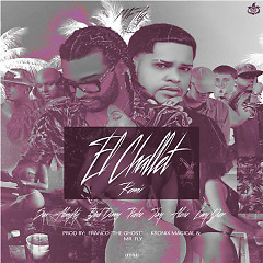 El Challet Remix (Single) - Sou El Flotador, Almighty, Bad Bunny, Pusho, Jory Boy, Alexio, Lary Over