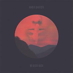 No Digas Nada (Single) - Mario Bautista