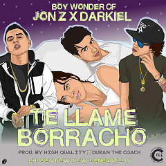 Te Llame Borracho (Single) - Jon Z, Darkiel