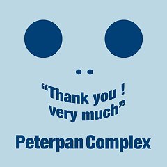 Thank you Very Much - Peterpan Complex
