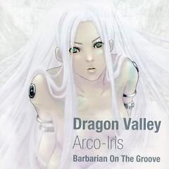 Dragon Valley -Arco-Iris-