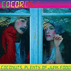 Coconuts, Plenty Of Junk Food (EP) - CocoRosie
