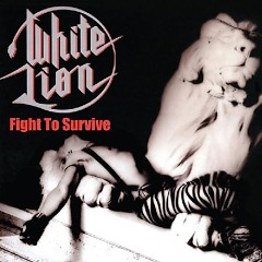 Fight To Survive - White Lion