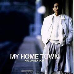 My Home Town - Kazumasa Oda