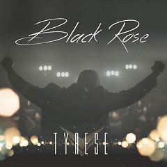 Black Rose - Tyrese