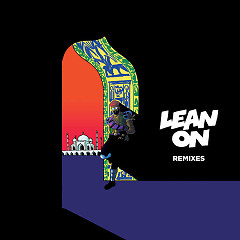 Lean On (Remixes) (EP)