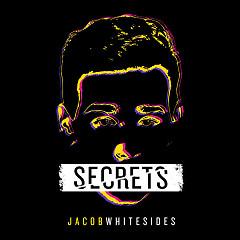 Secrets (Single) - Jacob Whitesides