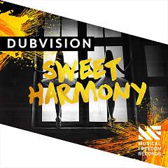 Sweet Harmony (Single) - DubVision