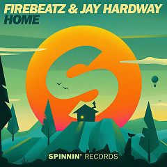 Home (Single) - Firebeatz,Jay Hardway