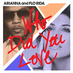 Who Did You Love (Single)