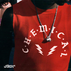 C-H-E-M-I-C-A-L (Edit) (Single) - The Chemical Brothers