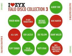 I Love ZYX Italo Disco Collection 3 cd1