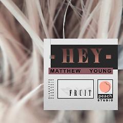 Hey (Single) - Matthew Young