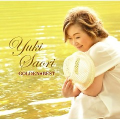 Golden Best Yuki Saori  - Yuki Saori