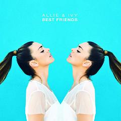 Best Friends (Single) - Allie & Ivy