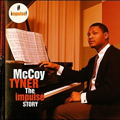 The Impulse Story - McCoy Tyner