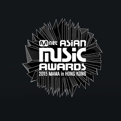 MAMA 2015 (Mnet Asian Music Awards 2015)
