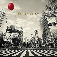 EPIC DAY - B'z