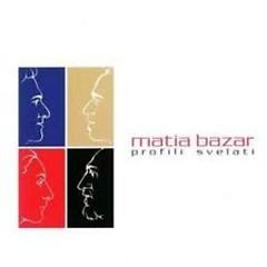 Profili Svelati - Matia Bazar