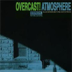 Overcast - Atmosphere (Band)