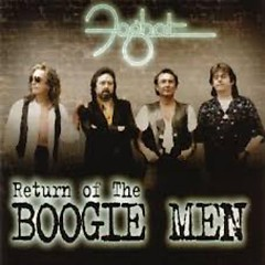 Return Of The Boogie Men - Foghat