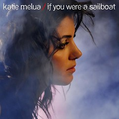 If You Were A Sailboat - Single