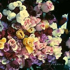 Cathedrals EP - Cathedrals