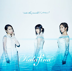 into the world / Marchen - Kalafina