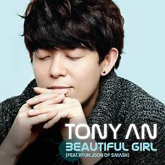 Beautiful Girl - Tony An
