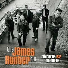 Minute By Minute - The James Hunter Six
