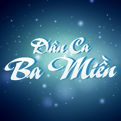 Dân Ca Ba Miền - Various Artists