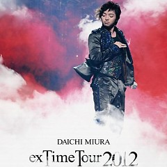 Daichi Miura -exTime Tour 2012- (CD2)