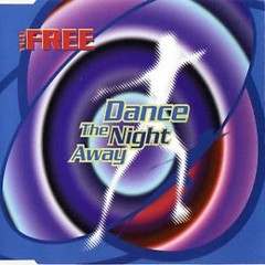 Dance the Night Away - The Free