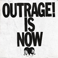 Outrage! Is Now - Death From Above 1979