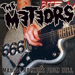 Maniac Rockers From Hell (Pt.1) - The Meteors